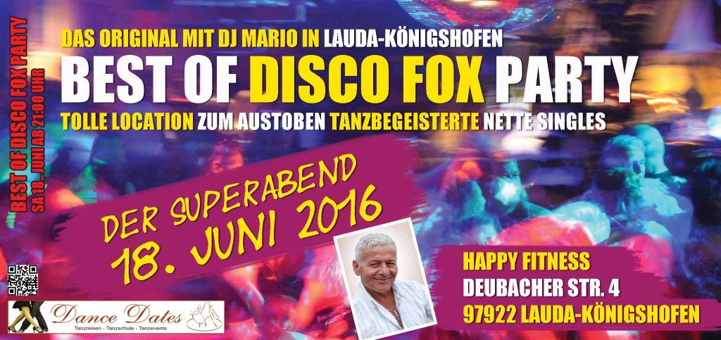 Die grosse Best of Disco Fox Party – Das Original @ Happy Fitness | Lauda-Königshofen | Baden-Württemberg | Deutschland