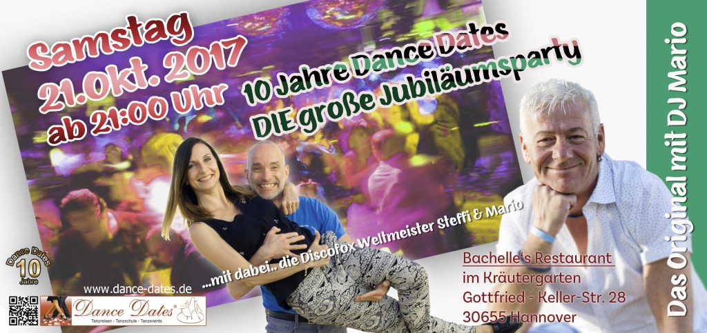 10 Jahre Dance Dates – DIE große Jubiläums Party @ Bachelle´s Restaurant im Kräutergarten | Hannover | Niedersachsen | Deutschland