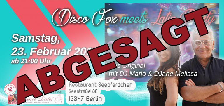 "Die grosse Best of Disco Fox meets Latin Party <span style=""font-size: 8px;"">ABGESAGT</span> @ Restaurant Seepferdchen | Berlin | Berlin | Deutschland"
