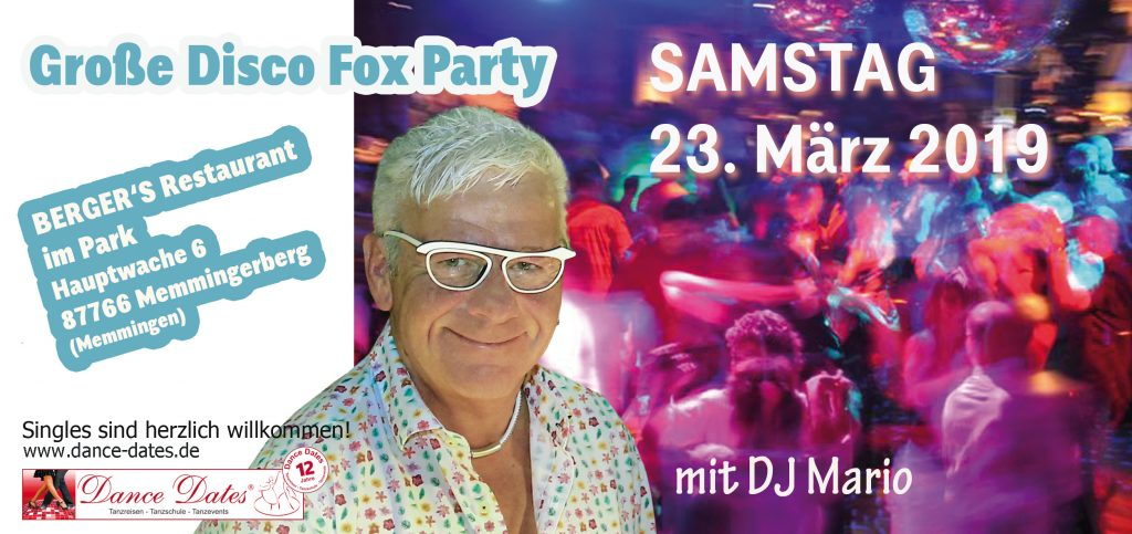 Disco Fox Party @ Berger's Restaurant im Park | Memmingerberg | Bayern | Deutschland