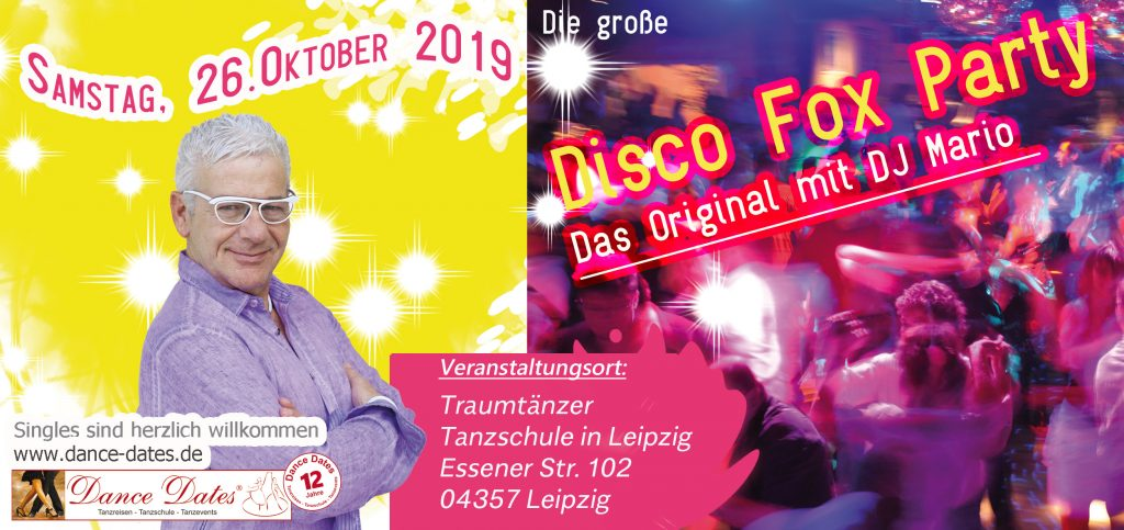 Die grosse Best of Disco Fox Party – Das Original @ Traumtänzer - Tanzschule in Leipzig