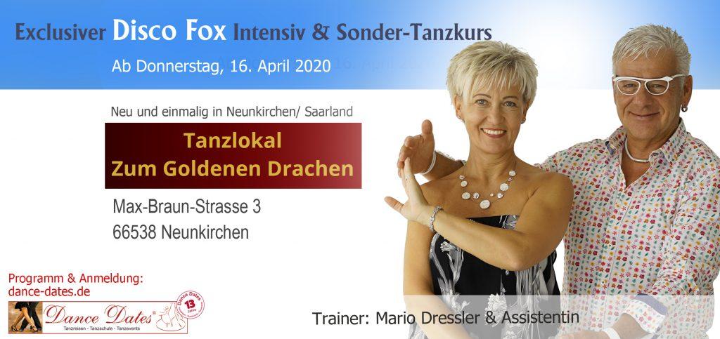 START: Disco Fox Intensiv & Sonder-Tanzkurs Neunkirchen / Saarland @ Tanzlokal zum Goldenen Drachen